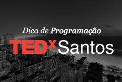 TEDx em Santos