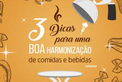 3 Dicas Para Uma Boa Harmonização De Comidas e Bebidas
