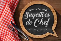 Sugestões do Chef